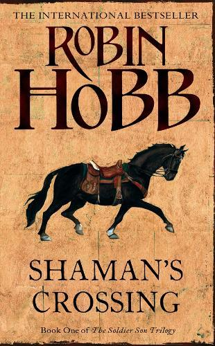 Shaman's Crossing (the Soldier Son Trilogy, Book1)
