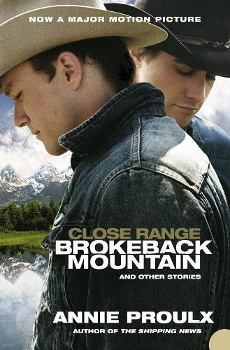 Close Range: Brokeback Mountain andOtherStories