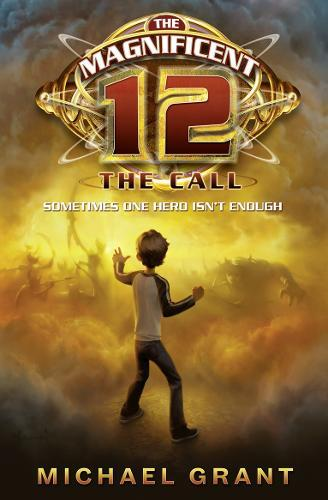 The Call (the Magnificent 12, Book1)