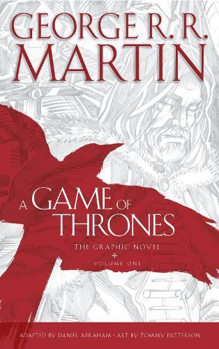 A Game of Thrones: Graphic Novel, Volume One