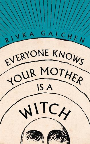 Everyone Knows Your Mother isaWitch