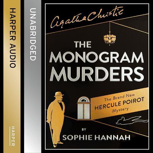 The Monogram Murders: The New HerculePoirotMystery