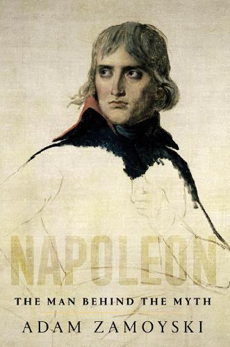 Napoleon: The Man BehindtheMyth