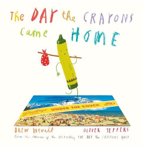 The Day The CrayonsCameHome