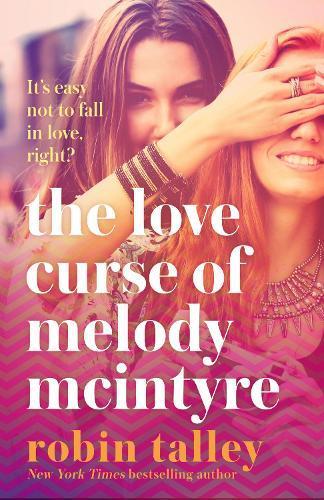 The Love Curse ofMelodyMcIntyre