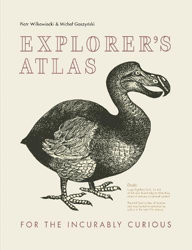 Explorer's Atlas: For theIncurablyCurious