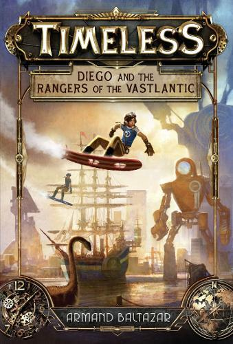 Timeless: Diego and the Rangers oftheVastlantic