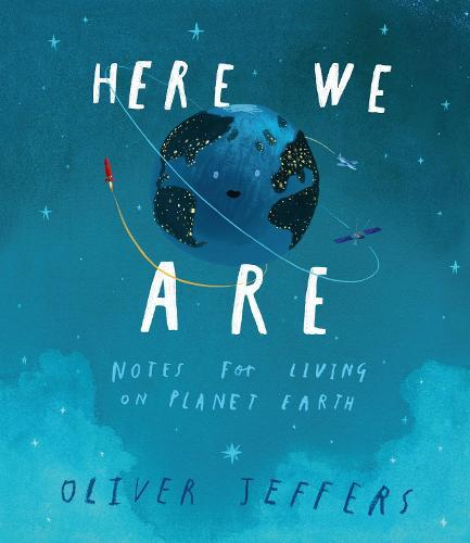 Here We Are: Notes for Living onPlanetEarth