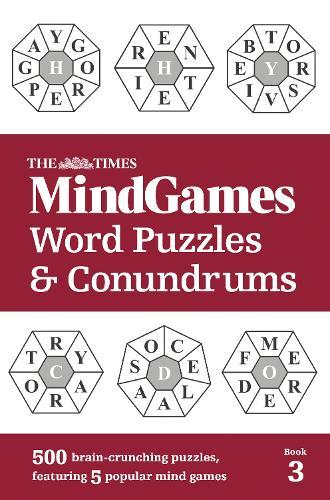 The Times MindGames Word Puzzles and Conundrums Book 3: 500 Brain-Crunching  Puzzles, Featuring 5 Popular Mind Games by The Times Mind Games