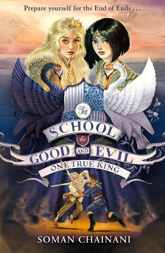 One True King (The School for Good and Evil,Book6)