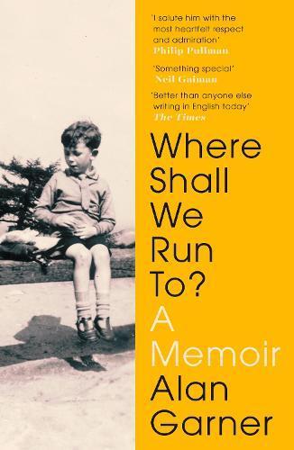 Where Shall We Run To?:AMemoir