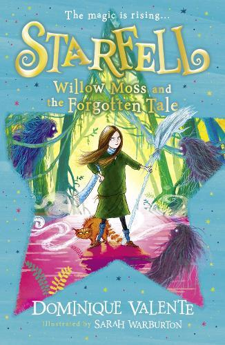 Willow Moss and the Forgotten Tale (Starfell, Book 2)