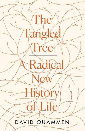 The Tangled Tree: A Radical New HistoryofLife
