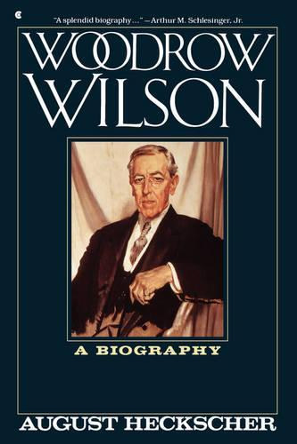 Woodrow Wilson:ABiography