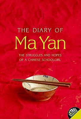 The Diary of Ma Yan: The Struggles and Hopes of aChineseSchoolgirl