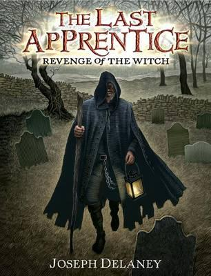 The Last Apprentice: Revenge of the Witch(Book1)