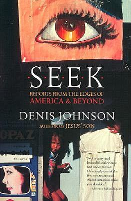 Seek: Reports from the Edges of America&Beyond