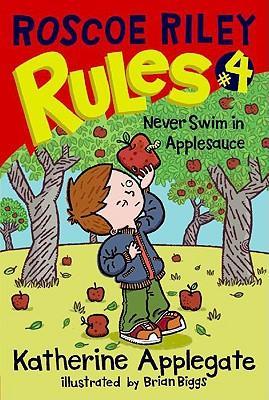 Roscoe Riley Rules #4: Never SwiminApplesauce
