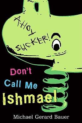Don't CallMeIshmael