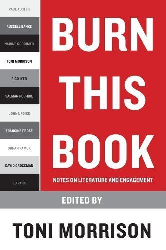 Burn This Book: Notes on LiteratureandEngagement
