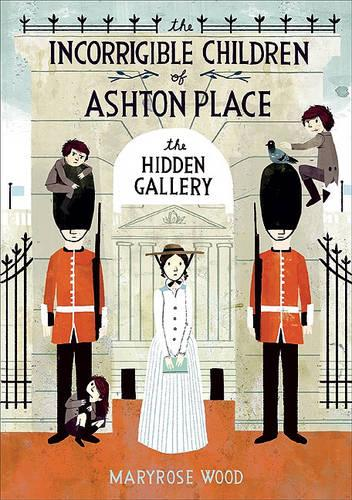 The Incorrigible Children of Ashton Place: Book II: TheHiddenGallery