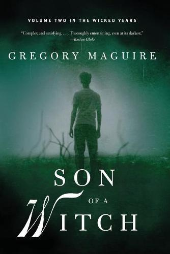 Son of a Witch: Volume Two in theWickedYears