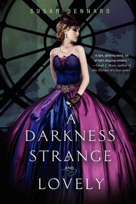 A Darkness StrangeandLovely
