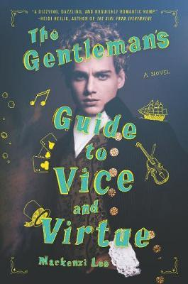The Gentleman's Guide to ViceandVirtue