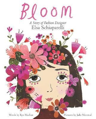 Bloom: A Story of Fashion DesignerElsaSchiaparelli