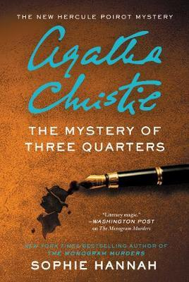 The Mystery of Three Quarters: The New HerculePoirotMystery