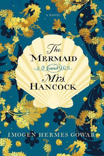 The Mermaid andMrs.Hancock