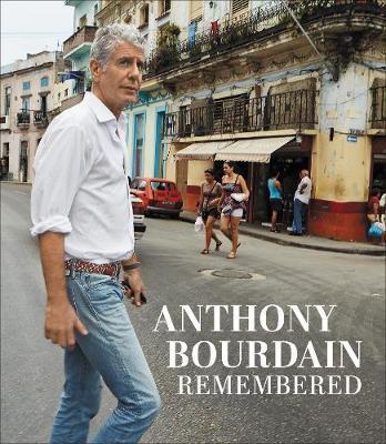 AnthonyBourdainRemembered