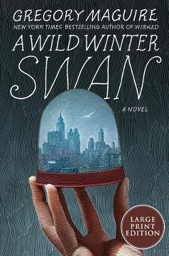 A Wild Winter Swan[LargePrint]
