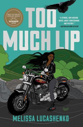 Too Much Lip:ANovel