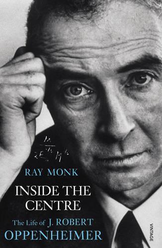 Inside The Centre: The Life of J.RobertOppenheimer