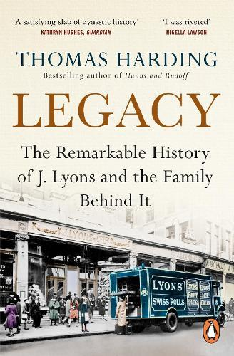 Legacy: The Difficult History of J Lyons and the Family Behind It