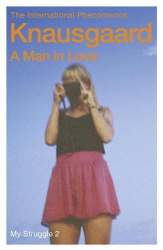 A Man In Love: My StruggleBook2