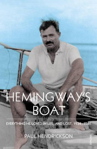 Hemingway's Boat: Everything He Loved in Life, andLost,1934-1961