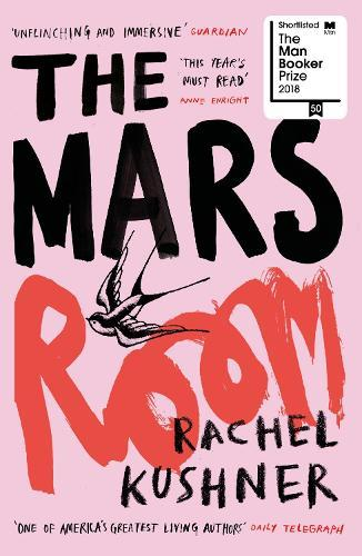 The Mars Room: Shortlisted for the Man BookerPrize2018