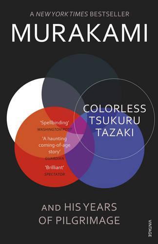 Colorless Tsukuru Tazaki and His YearsofPilgrimage