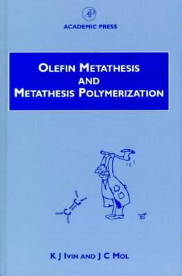ivin olefin metathesis and metathesis polymerization
