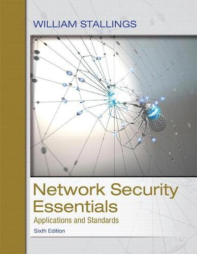 Network Security Essentials: Applications and Standards by William Stallings