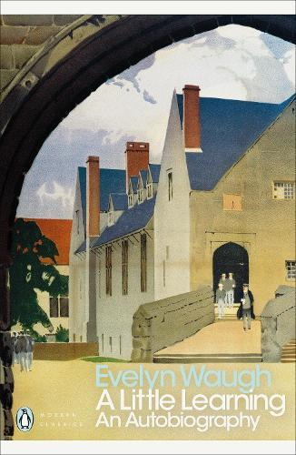 A Little Learning: The First Volume ofanAutobiography
