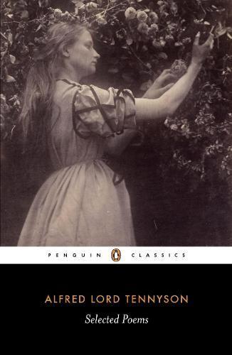 SelectedPoems:Tennyson