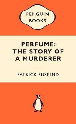 Perfume: The Story ofaMurderer