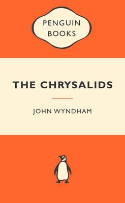 The Chrysalids:PopularPenguins