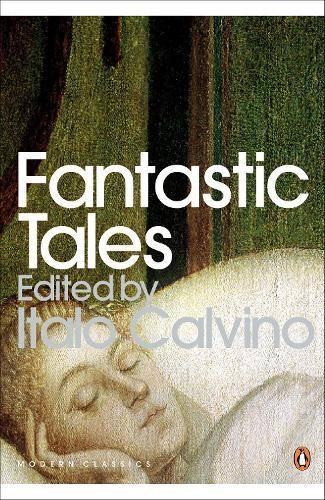 Fantastic Tales: Visionary And Everyday