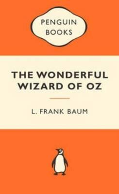 The Wonderful Wizard of Oz: Popular Penguins