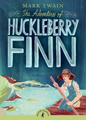 The Adventures ofHuckleberryFinn