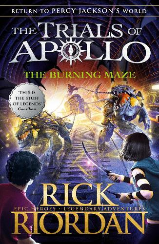 The Burning Maze (The Trials of ApolloBook3)